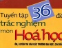 Tuyển tập 36 đề trắc nghiệm luyện thi ĐH, CĐ môn Hóa (Đáp án chitiết)